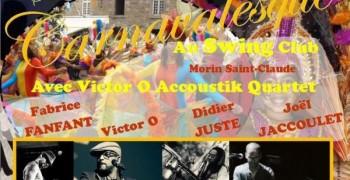 Soirée carnavalesque de Vidim avec Victor O  accoustik Quartet