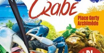 La Fête du crabe 2019 - Place Gerty Archimède