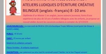 ATELIERS LUDIQUES D'ÉCRITURE CRÉATIVE BILINGUE (anglais -français) 8 -10 ans