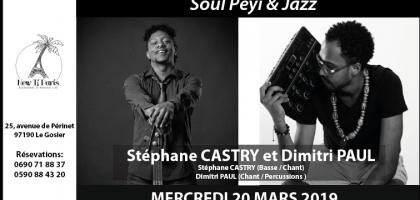 Soul Péyi & Jazz - Stéphane CASTRY et Paul DIMITRI au New Ti Paris