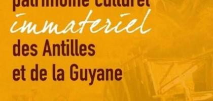 Journées du Patrimoine Culturel Immatériel des Antilles et de la Guyane