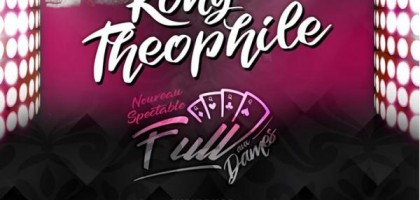 Concert, Rony Theophile : Full aux dames