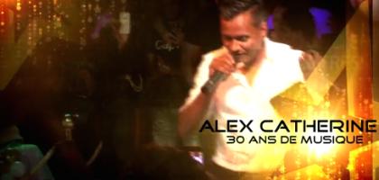 30 ans de musique avec Alex Catherine