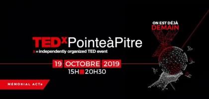 TEDxPointeàPitre 5ème édition : On est déjà Demain