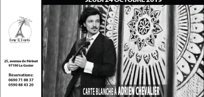 Carte Blanche à Adrien Chevalier au New Ti Paris