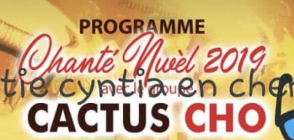 Chanté nwél 2019 avec Cactus