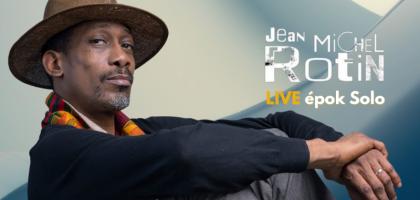 Jean-Michel ROTIN Live @ L'appart