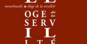 Eloge de la servilité