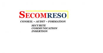 Secomreso : Formation - Audit - Conseil   Sécurité et communication